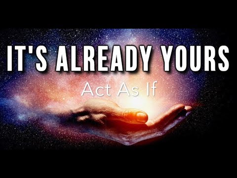 Act As If - How To Become Who You Are