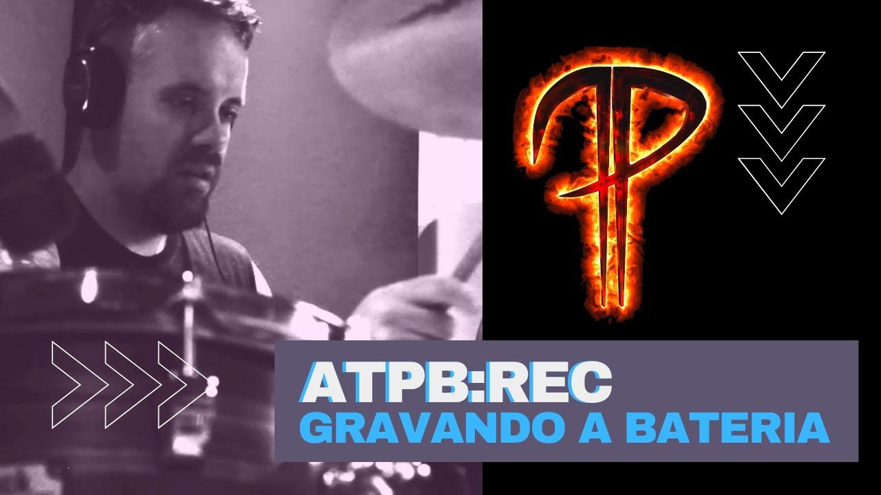 ATPB: REC - Gravação da Bateria