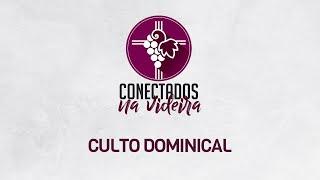 Culto - 23/08 - Pr. Joel Caitano - Conectados na Videira