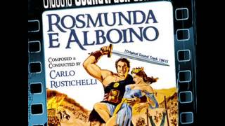 Main Titles - Rosmunda e Alboino (OST) [1961]