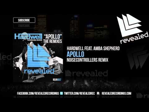 Hardwell feat. Amba Shepherd - Apollo (Noisecontrollers Remix) [Exclusive Preview]