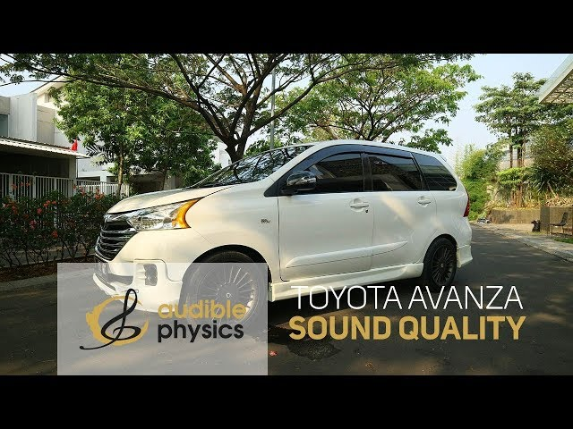 Audible Physics: Toyota Avanza SQ (Sound Quality) - Revealing Sound