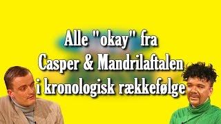Alle 'okay' fra Casper & Mandrilaftalen