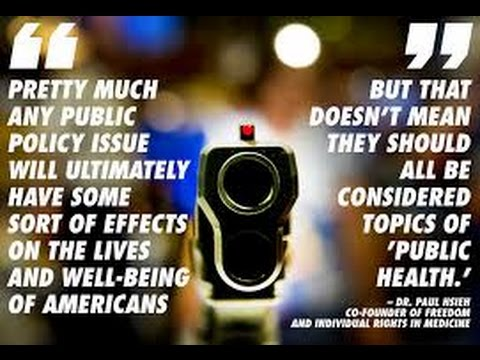 "The ""Gun disease"" Threat to Public Health: debunking these anti-gun arguments"