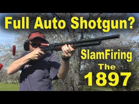 Full Auto Shotgun? Slamfiring the Winchester 1897 12gauge!