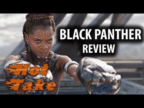 Hot Take: Black Panther