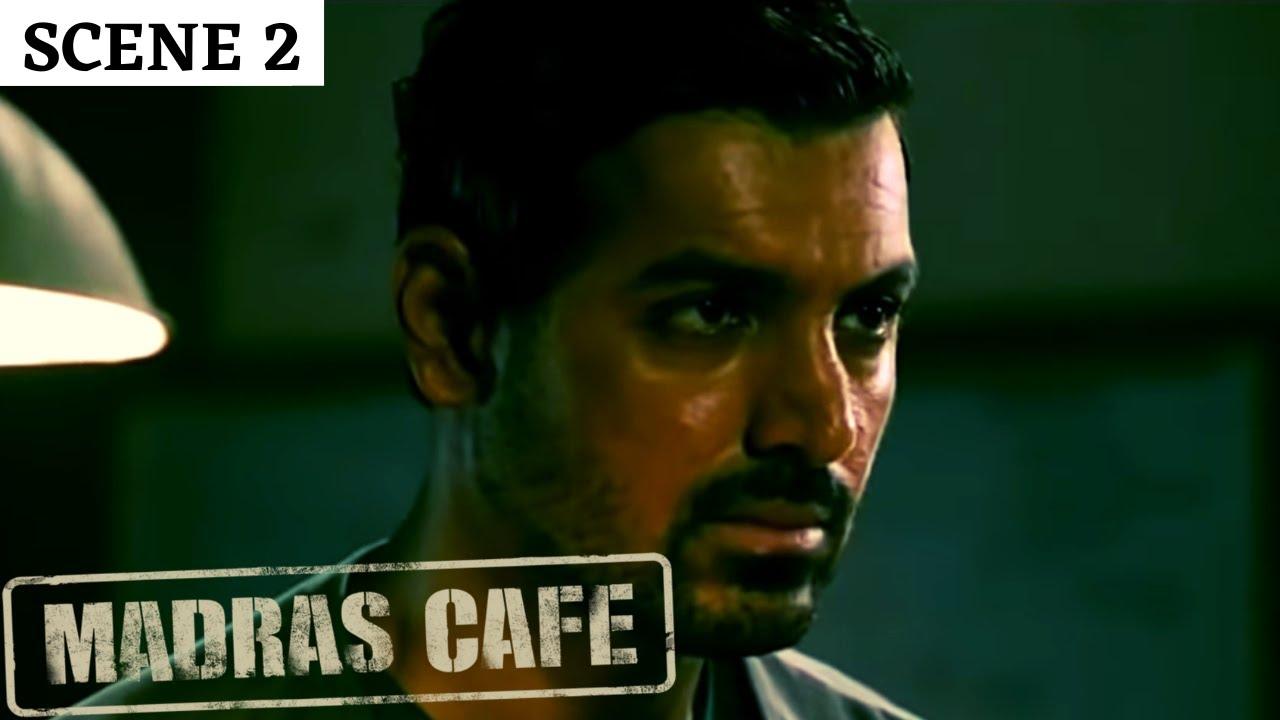 Madras Cafe   Scene 2   मद्रास कैफ़े   John Abraham   Nargis Fakhri   Raashi Khanna