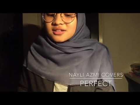 Ed Sheeran-Perfect (by Nayli Azmi)