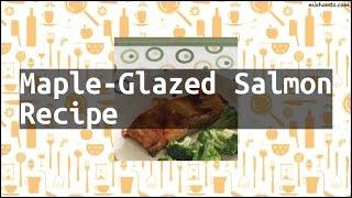 Recipe Maple-Glazed Salmon Recipe