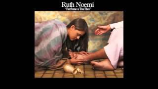Ruth Noemi- Perfume a Tus Pies