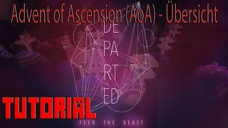 Advent of Ascension (AoA) - Übersicht Ø FTB DEPARTED-Modpack Ø TUTORIAL [deutch|1080p]