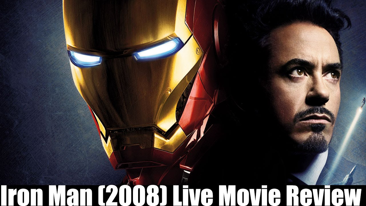 Iron Man 2008 Live Movie Review