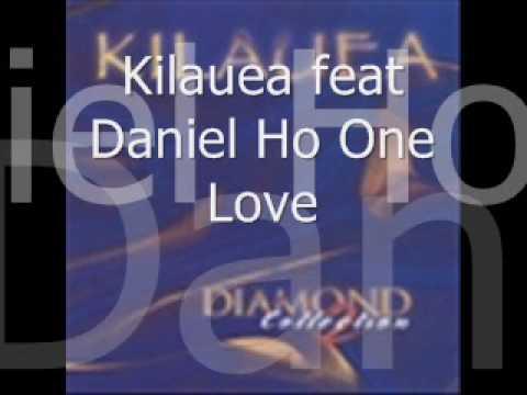 Kilauea Feat Daniel Ho One Love