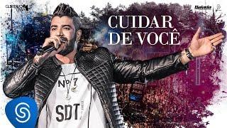 Gusttavo Lima - Cuidar De Você - DVD 50/50 (Vídeo Oficial)