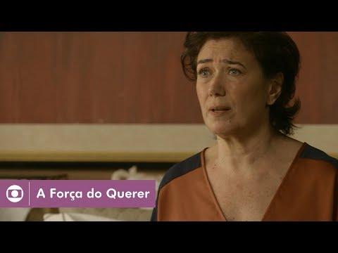 A Força do Querer: capítulo 169 da novela, terça, 17 de outubro, na Globo
