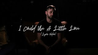 Gleeson - I Could Use A Little Love [Official Lyric Video]