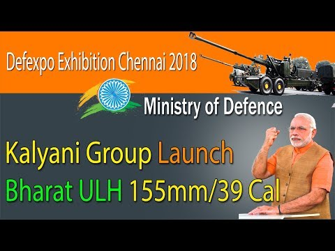 Kalyani Group Launch ULH For military | Defexpo Exhibition Chennai 2018 |  Ministry of Defence