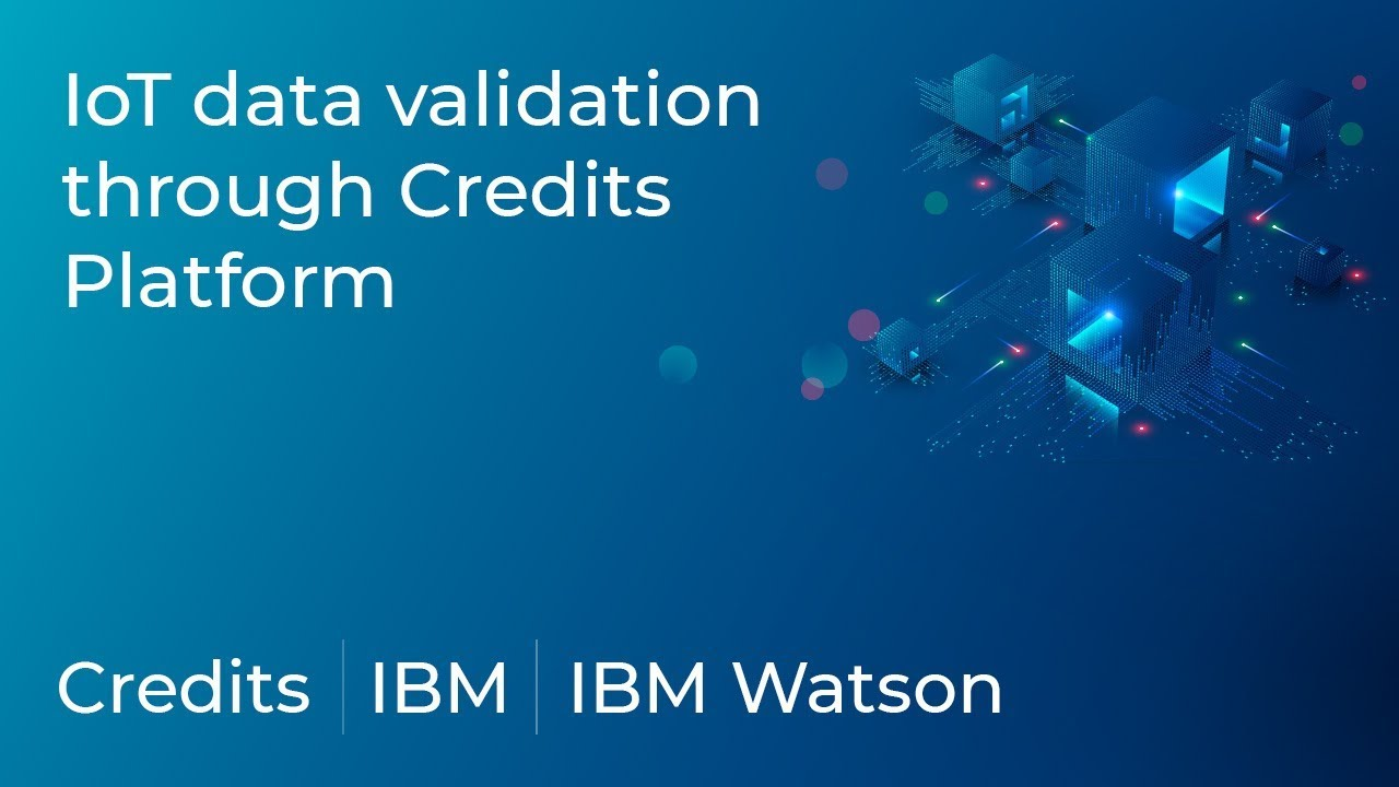 IoT Data Validation Through Credits Blockchain Platform