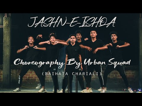 JASHN-E-ISHQA /URBAN SQUAD/ URBAN SCHOOL OF DANCE/BAIHATA CHARIALI