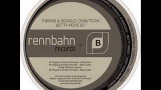 Miyagi & Ronald Christoph - Betty Sweet (Andy Kohlmann Remix) HQ