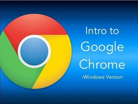 Intro to Google Chrome