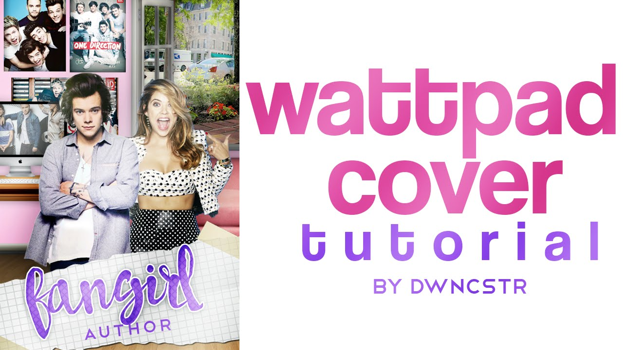 Wattpad Book Cover Download ~ Wattpad cover tutorial youtube