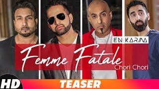 Teaser | En Karma | Femme Fatale Chori Chori | World Music | Coming Soon | Speed Records