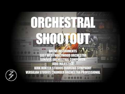 ORCHESTRAL SHOOT OUT (EAST WEST, NATIVE INSTRUMENTS, 8DIO, SONIVOX, VSCO, KIRK HUNTER STUDIOS)