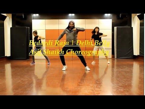 Bedardi Raja | Delhi Belly | Asif Shaikh Choreography