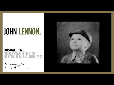 Borrowed Time - John Lennon