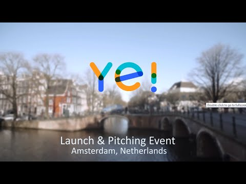 Ye! Launch and Pitching Event, Amsterdam, the Netherlands