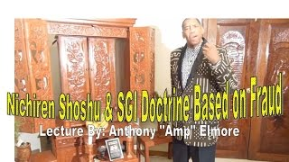 SGI & Nichiren Shoshu Japanese Buddhist teaching are based on Fraud: Lecture by Anthony Amp Elmore