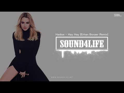 Hadise - Hay Hay (Erhan Boraer Remix)