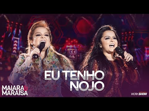 Maiara e Maraisa – Eu Tenho Nojo - DVD Ao Vivo Em Campo Grande