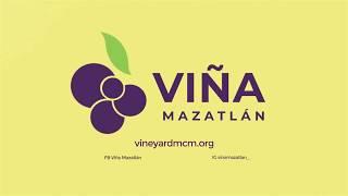 Bienvenidos a Viña Mazatlán - Welcome to Viña Mazatlán