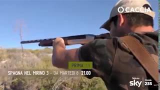 CACCIA TV SKY 235 - SPAGNA NEL MIRINO 3 - promo HL