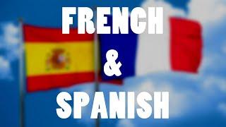 French & Spanish