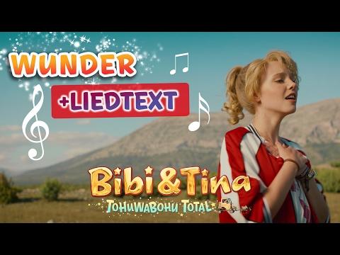 Bibi & Tina 4 - das Lied  WUNDER aus Tohuwabohu Total mit LYRICS / Text zum Mitsingen