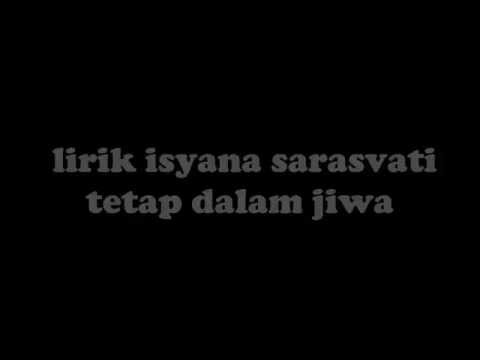 Isyana Sarasvati - Tetap Dalam Jiwa Lirik (HD QUALITY)