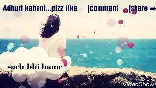 Har aaina tuta lage hai sach bhi hme jhuta lge.... ||what's app status..||.