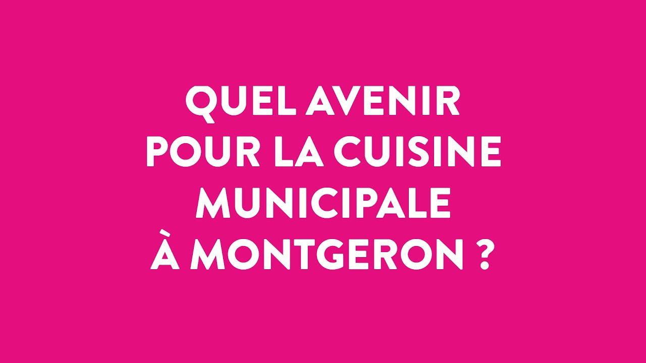 Tribune de Montgeron en Commun : QUEL AVENIR POUR LA CUISINE MUNICIPALE ?