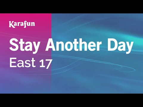 Karaoke Stay Another Day - East 17 *