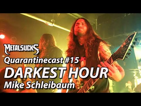 DARKEST HOUR's Mike Schleibaum on The Quarantinecast #15