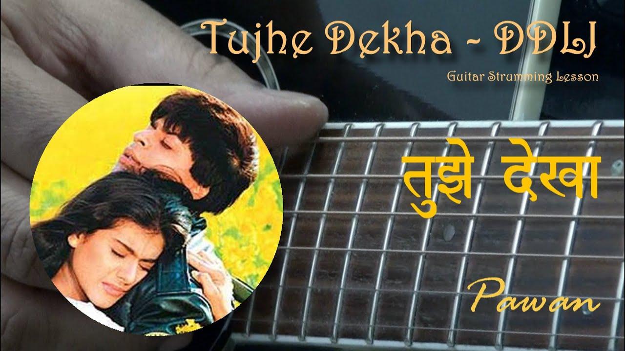 Tujhe Dekha | Guitar Chords | Hindi | Pawan
