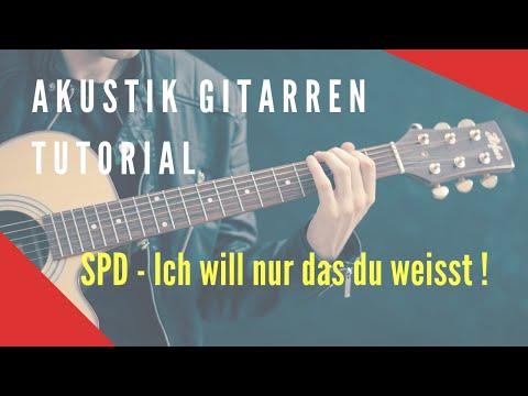 SDP - Ich will nur, daß Du weißt - Akustik Gitarren Tutorial