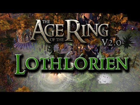 The Age of the Ring Mod v2.0 - A Look at Lothlórien