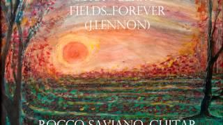 Strawberry Fields Forever (J.Lennon) - Rocco Saviano, guitar