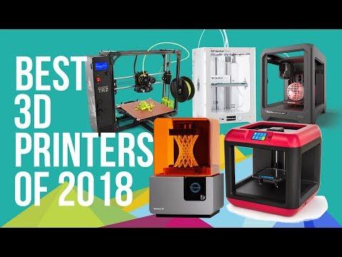 BEST 3D PRINTERS of 2018   TOP 10   TOP 3D PRINTERS