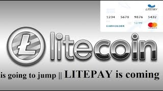 Litecoin may jump || Huge News || LITEPAY getting launched || by Crypto Phoenix