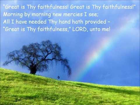 Great Is Thy Faithfulness {with lyrics} - //Thomas Obadiah Chisholm\\ ++William Marion Runyan++